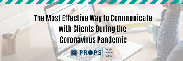 The Most Effective Way to Communicate with Clients During the Coronavirus Pandemic