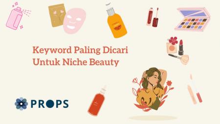 Keyword Paling Dicari Untuk Niche Beauty di 2020 (1)