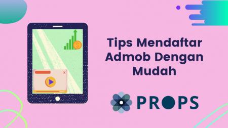 Tips Mendaftar Admob Dengan Mudah