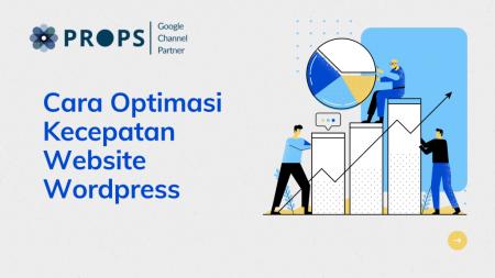 Cara Optimasi Kecepatan Website Wordpress